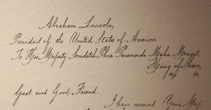"Lincoln penned his reply, addressing King Mongkut as ""Great and Good Friend."" (AP Photo/Sakchai Lalit)"