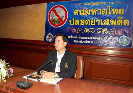 """Mayor Itthiphol Kunplome announces that the Ministry of Interior has ordered Pattaya officials to comply with its """"7-4-3-6"""" plan to combat illegal narcotics distribution and use."""