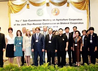 Thai and Russian agricultural officials met at the Dusit Thani Pattaya where they agreed to draft bilateral food-safety standards and committed to joint research.