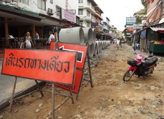 Jomtien Soi 5 is going to be a mess for a while as city workers replace the drains.