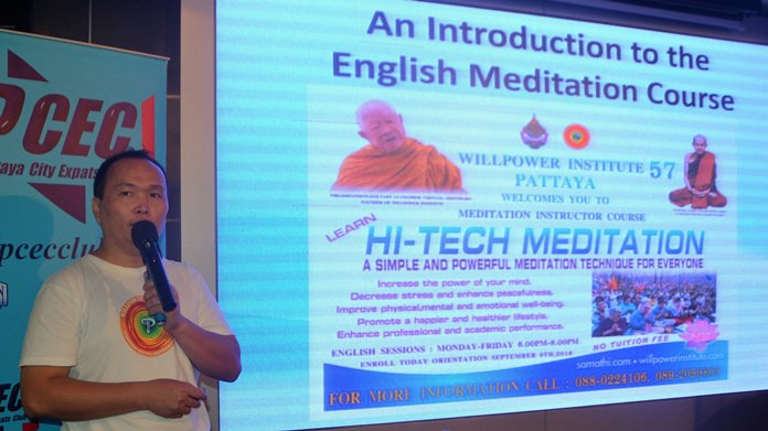 Weerasak, from the Pattaya's Willpower Institute 57 mentions some of the important benefits of meditation and notes their upcoming free Instructor Meditation Course; it will be conducted by native English speakers and will not include any associated religious or spiritual practices.