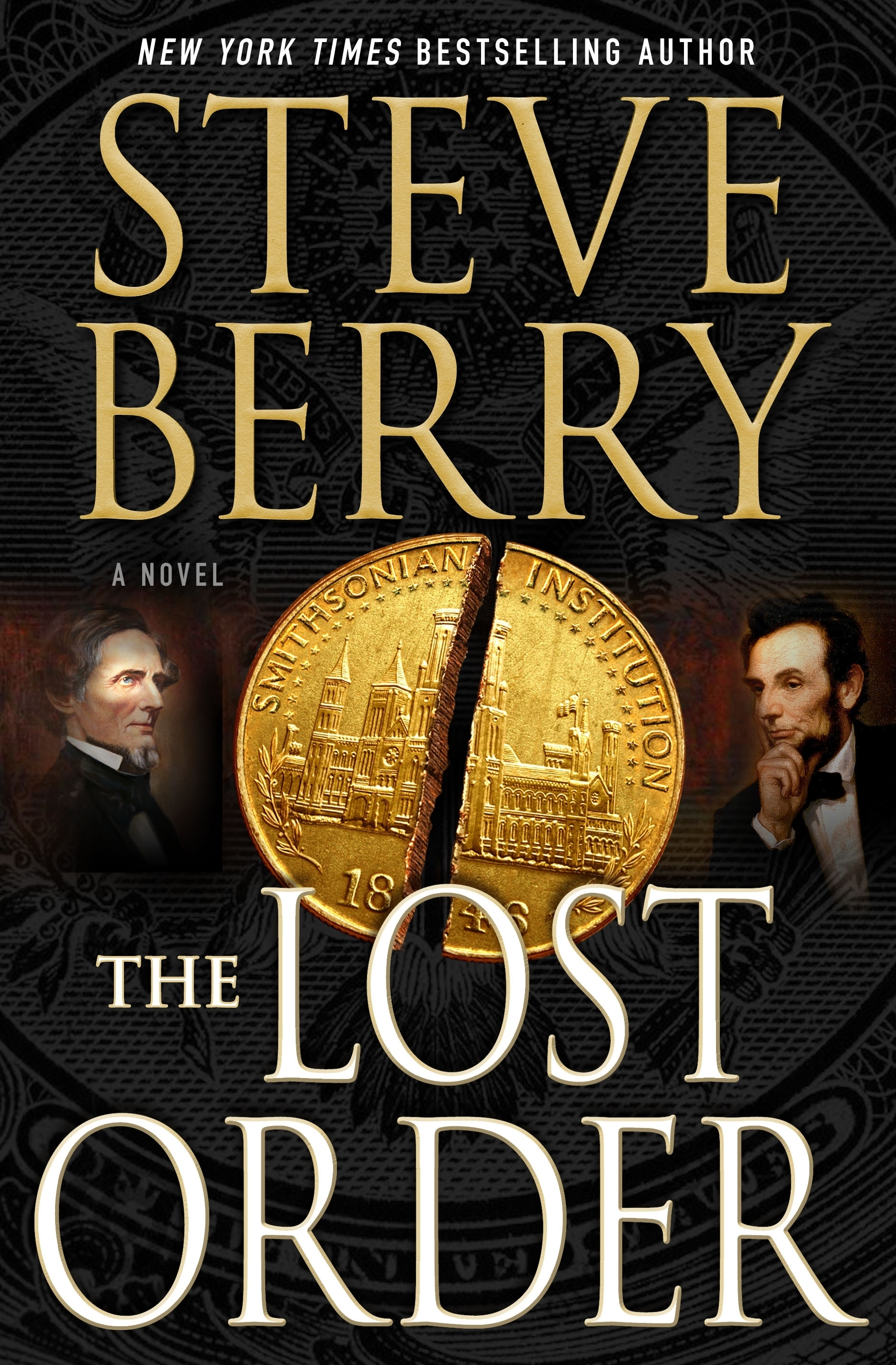 "This book cover image released by Minotaur shows, ""The Lost Order,"" a novel by Steve Berry. (Minotaur via AP)"
