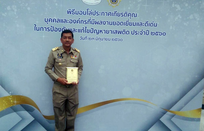Chonburi Deputy Gov. Chawalit Saeng-Uthai has been recognized for his career work fighting drugs.