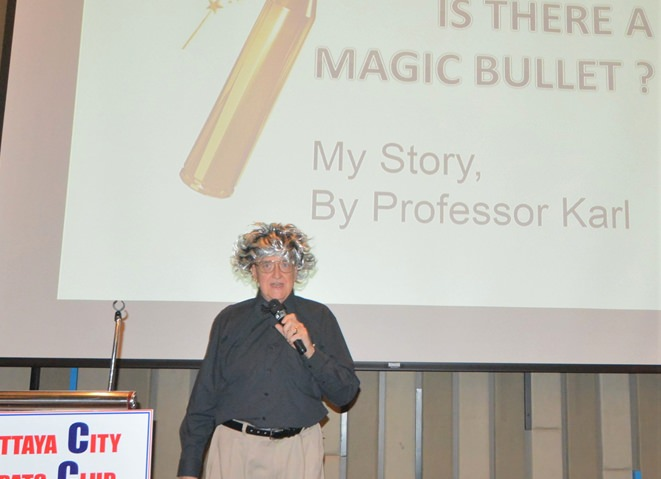 """Professor Karl"" Hahn started his presentation to the PCEC with a question, ""Is there a magic bullet to health? He then described his magic bullet, which he cautioned may not work for everyone, but it did for him."