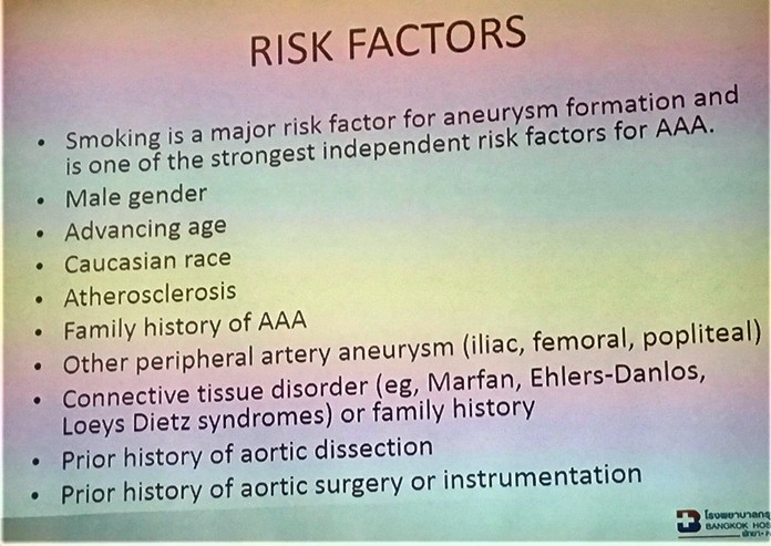 This slide presented by Dr. Sujit Banyatpiyaphod shows the risk factors for Abdominal Aortic Aneurysms noting that smoking is one of the strongest risk factors.
