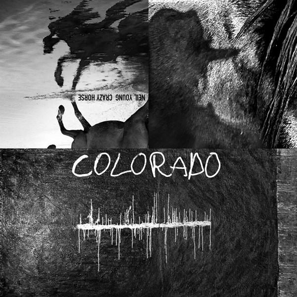 "Neil Young with Crazy Horse, ""Colorado"" (Reprise)."