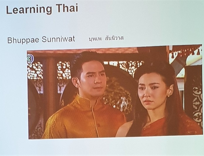 Watching Thai TV shows can be a big help in learning the Thai language. Graham Rawlings showed this slide while recommending the Bhuppae Sunniwat (Love Destiny) TV series as one in particular he found useful.