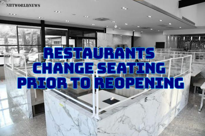 Many restaurants are changing their seating arrangement and service style to comply with the new operational guidelines.